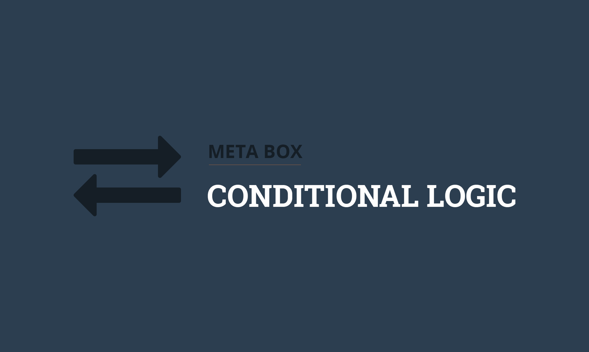 Meta Box Conditional Logic